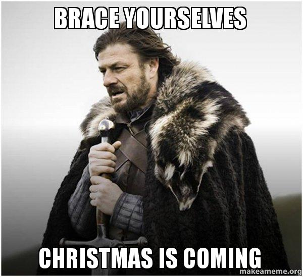brace-yourselves-christmas